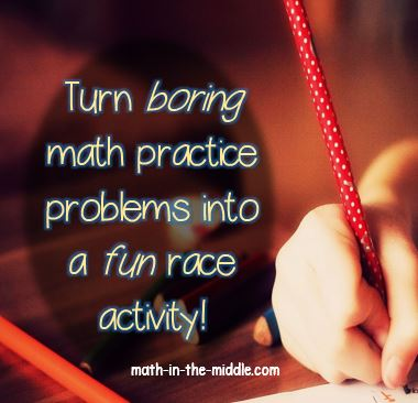 Math Races – turning boring practice problems into fun activities