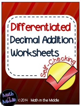 Decimal Addition Self-Checking Worksheets - Differentiated Image