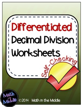Decimal Division Self-Checking Worksheets - Differentiated Image
