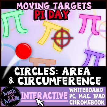 Circumference & Area of Circles Moving Targets Interactive Review Game Image