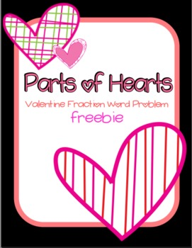 Parts of Hearts: Valentine Fraction Word Problem FREEBIE Image