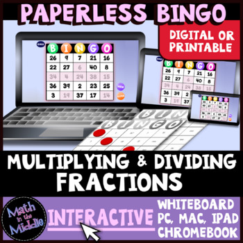 Multiplying & Dividing Fractions and Mixed Numbers Interactive Bingo Review Game Image